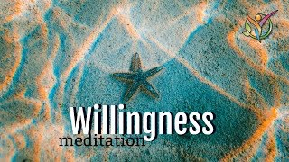 Willingness Meditation