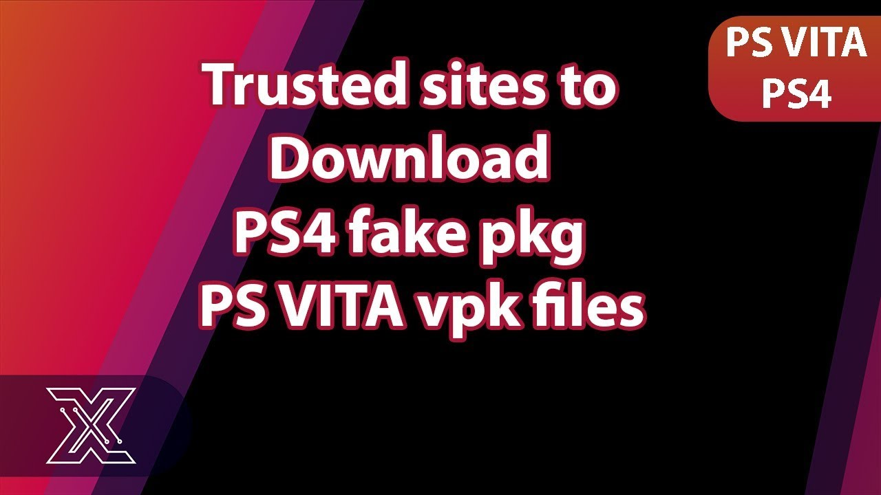 Trusted sites to download ps4 fake pkg and ps vita vpk files