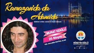 Ramazan Etkinlikleri - Murat Kekilli Konseri