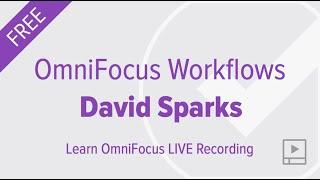 OmniFocus 3 Workflows with David Sparks