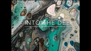 ( 10 ) Fluid Painting -Into The Deep - Dirty flipcup pouring with cells