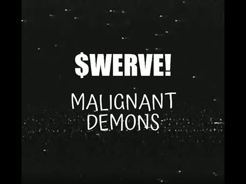 Download $WERVE - MALIGNANT DEMONS