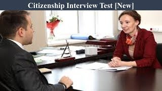 Download Citizenship Interview Test - New Mp3 and Videos