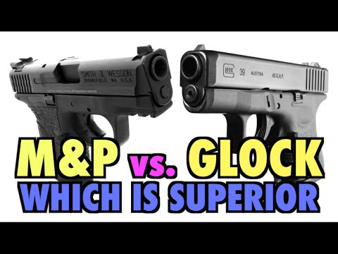 Glock vs. M&P (Which is Superior?)