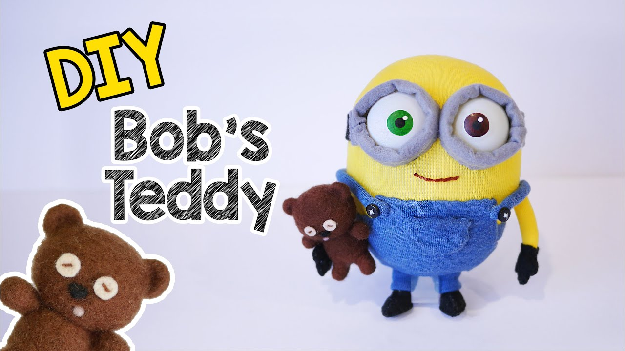 DIY Minion Bob s Teddy Bear Tim - Needle Felting Tutorial - YouTube 66ed391f73dc