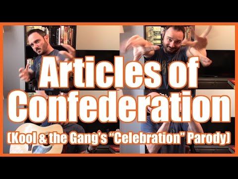 "Articles of Confederation (""Celebration"" Parody Song) - @MrBettsClass"