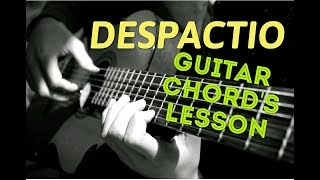 Justin Bieber ft. Luis Fonsi, Daddy Yankee –Despacito Guitar chords Lesson - Hindi Guitar Lesson