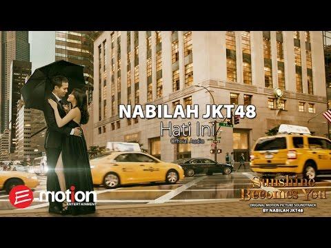 Nabilah JKT48 - Hati Ini (Official Audio)