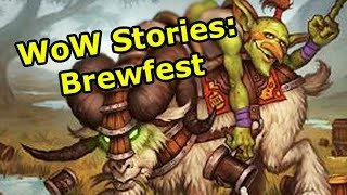 WoW Stories: Brewfest