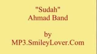 Ahmad Band - Sudah - MP3.SmileyLover.Com