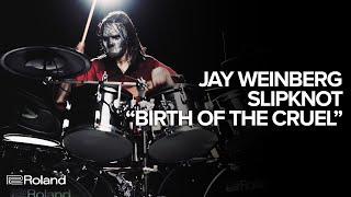 "Jay Weinberg (Slipknot) ""Birth Of The Cruel"" Playthrough on Roland VAD506"