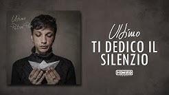 ULTIMO - 10 - TI DEDICO IL SILENZIO