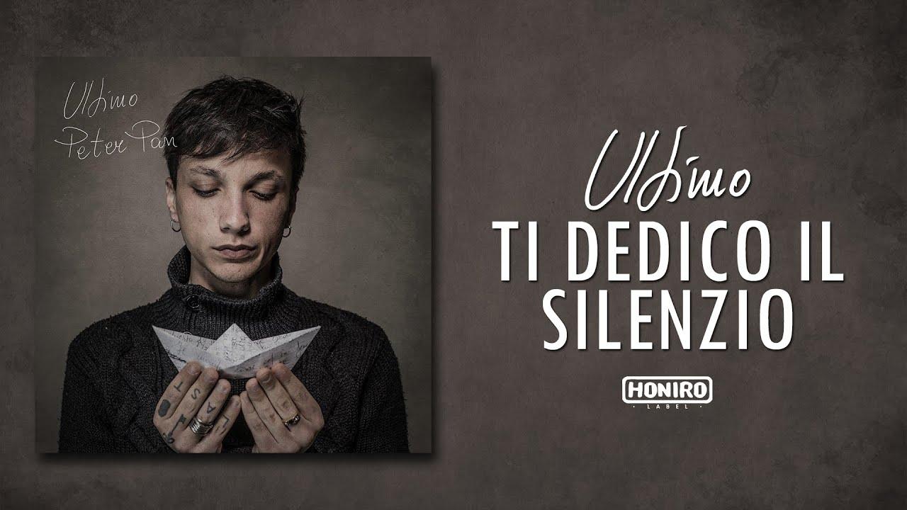 Ultimo 10 Ti Dedico Il Silenzio Youtube