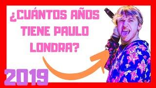 PAULO LONDRA EDAD 2019|paulo londra BIOGRAFIA|paulo edad 2019 wikipedia