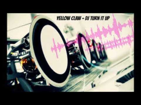 Yellow Claw   DJ Turn It Up Bass Boosted HD   YouTube