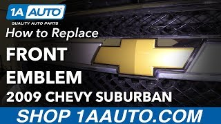 How to Remove Replace Front Emblem 2009 Chevrolet Suburban