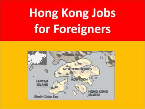 Hong Kong Jobs for Foreigners