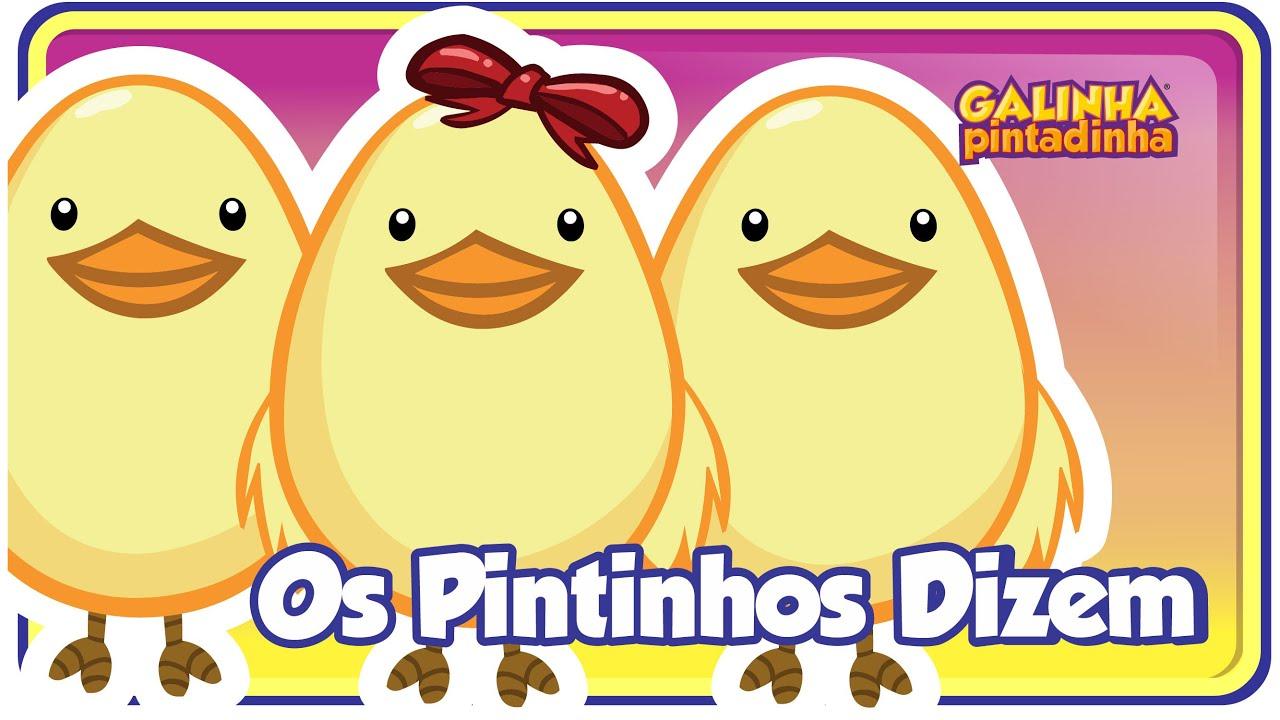 os pintinhos dizem clipe música oficial galinha pintadinha dvd 4