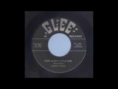 Aubrey Cagle - Come Along Little Girl - Rockabilly 45