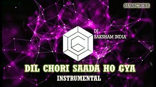 Dil Chori Sada ho gya Instrumental Song | Flute Songs 2018