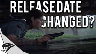 The Last of Us 2 Release Date Has Been Changed?