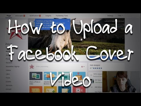 How to Upload a Facebook Cover Video!