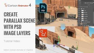 Cartoon Animator 4, Draw to Animate Tutorial - Create Parallax Scene with PSD Image Layers