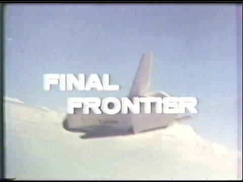 PBS NOVA: Final Frontier - 1978