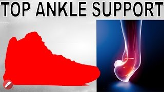 Top 5 Basketball Shoes for Ankle Support!