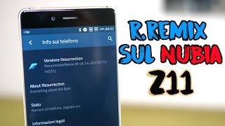 NUBIA Z11 MODDING TIME | R.Remix sul Nubia Z11 LIBIDINE PURA
