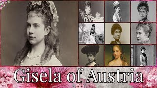 Archduchess Gisela of Austria 1856–1932 Narrated