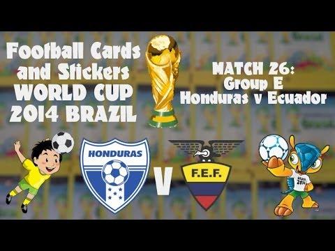 FOOTBALL CARDS & STICKERS WORLD CUP 2014 ☆ MATCH26 HONDURAS v ECUADOR ☆ panini adrenalyn xl opening