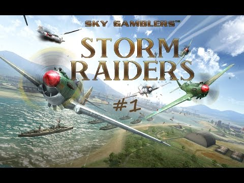 Sky Gamblers: Storm Raiders Gameplay #1 [PC HD] [60FPS]