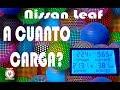 Nissan Leaf A cuanto carga?