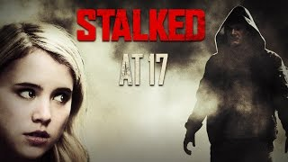 Stalked at 17 Trailer