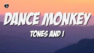 Tones and I - Dance Monkey (Lyrics) - ytaudioofficial