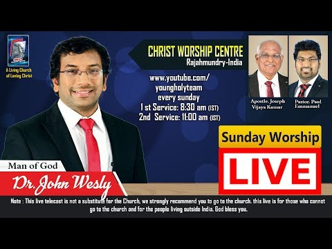 SUNDAY LIVE SECOND WORSHIP  17-12-2017 --  || Christ Worship Centre || Dr.John Wesly