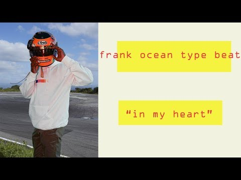 "Post Malone x Frank Ocean Type Beat - ""In My Heart"" 
