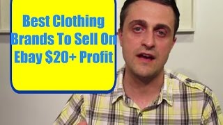 Best clothing brands to sell on ebay $20+ profit