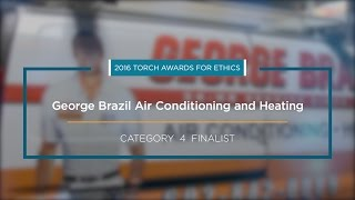 2016 BBB Torch Awards for Ethics Finalist: George Brazil Air Conditioning and Heating
