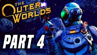 THE OUTER WORLDS Gameplay Walkthrough Part 4 - First Love! FULL GAME (PS4 PRO 60FPS)