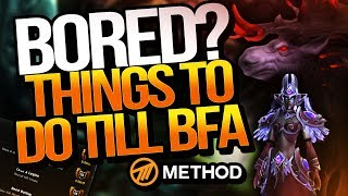 Bored in WoW? Fun Things To Do Whilst Waiting for Battle for Azeroth! - Method