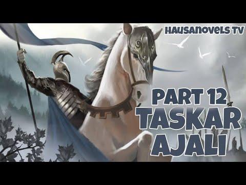 Download TASKAR AJALI kashi na goma sha biyu 12 littafin yaki hausa novel Audio
