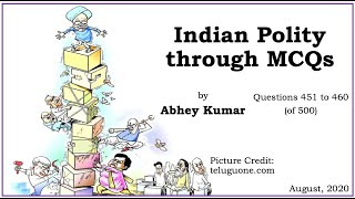 Indian Polity through MCQs by Abhey Kumar - Q451 to Q460