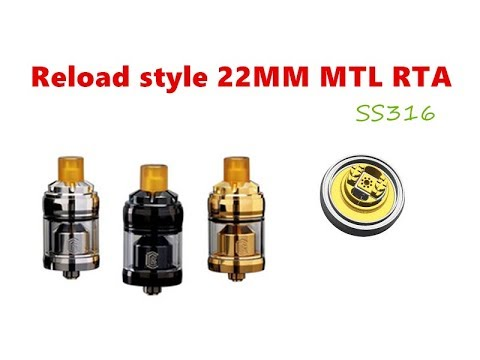 SS316 Reload Style 22MM MTL RTA Tank Atomizer By Wejoytech