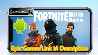 [Official Beta] Fortnite Android Early Access BETA Download link - How To Get Fortnite On Android