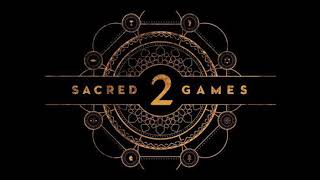 Sacred Games-SoundTrack S02E05 (VIKARNA)