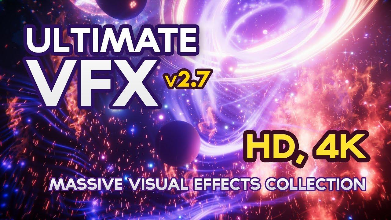 [UNITY3D ASSET] - Ultimate VFX (v2 7) - 4k, 60fps