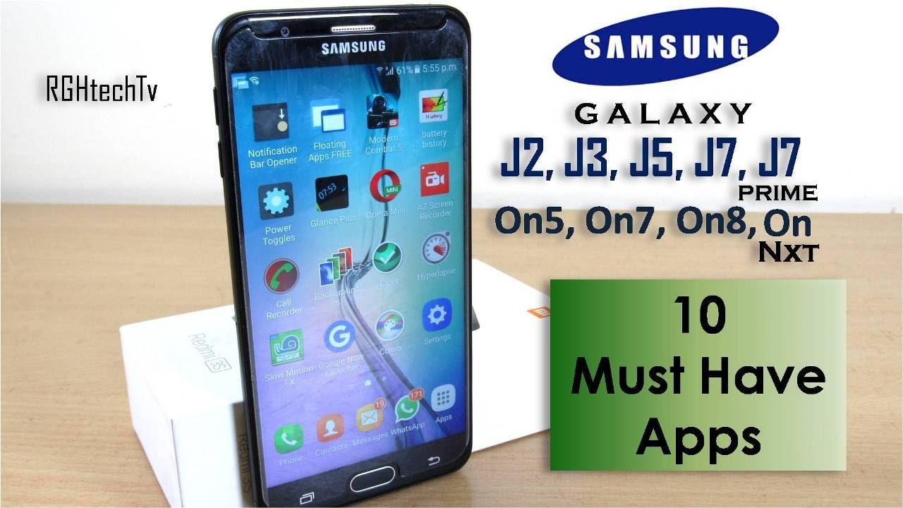 10 Must Have Apps For Samsung Galaxy J7 2016 J7 Prime J2 J3 J5