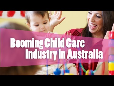 The Booming Child Care Industry in Australia